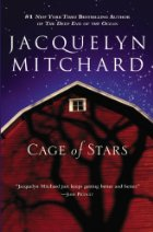 Cage of Stars by Jacquelyn Mitchard