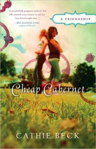 Cheap Cabernet by Cathie Beck