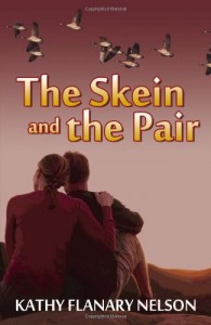 The Skein and the Pair by Kathy Flanary Nelson