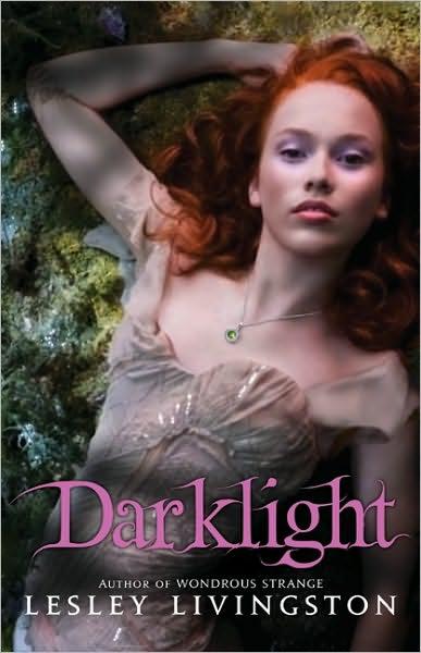 Darklight by Lesley Livingston
