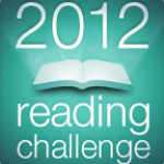Goodreads 2012 Reading Challenge