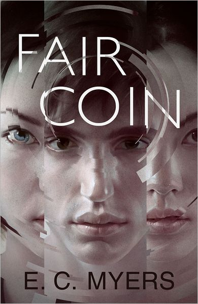 Book Cover of Fair Coin by E.C. Myers