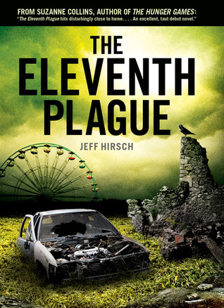 Book Cover The Eleventh Plague by Jeff Hirsch