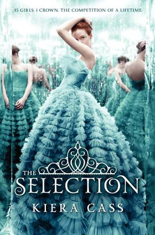 Book Cover of The Selection by Kiera Cass