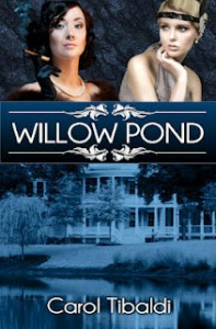 Willow Pond by Carol Tibaldi