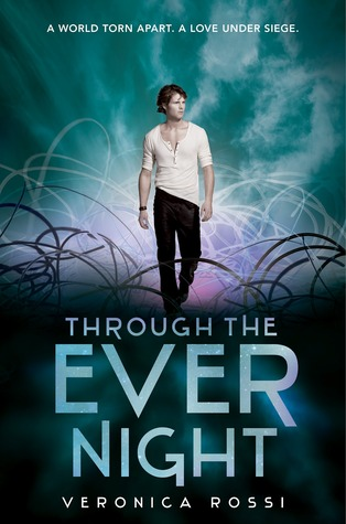 Book Cover of Through the Ever Night by Veronica Rossi