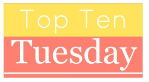 Top Ten Tuesday #1, 2016