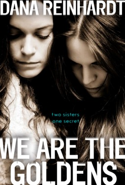 We Are The Goldens by Dana Reinhardt by Random House Children's