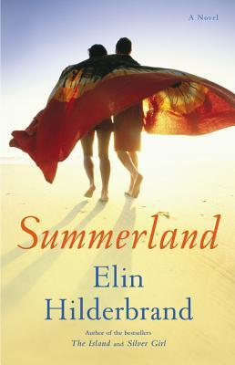 Book Cover of Summerland by Elin Hilderbrand