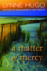A Matter of Mercy by Lynne Hugo