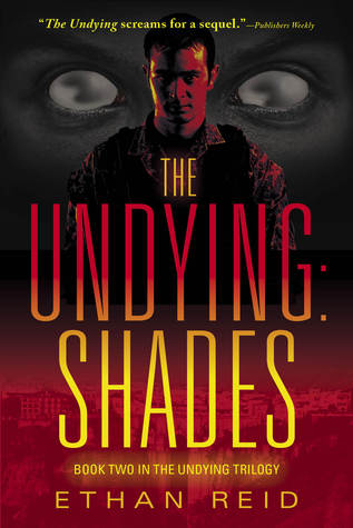 Book Cover of The Undying: Shades by Ethan Reid