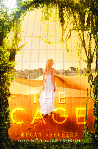 Book Cover of The Cage by Megan Shepherd
